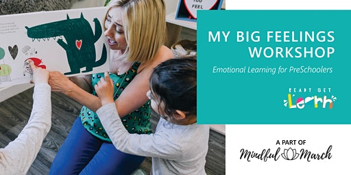 My BIG Feelings - Mindful March FREE Event