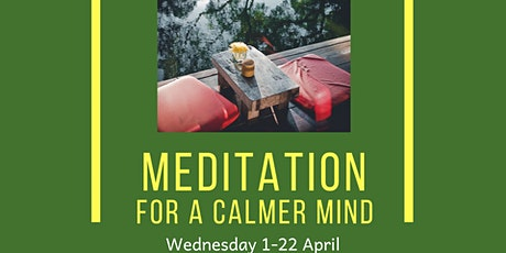Meditation for a calmer mind tickets