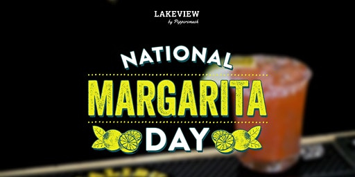 National Margarita Day - $2 ALL DAY