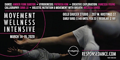 Movement & Wellness Intensive - hosted by the response. tickets