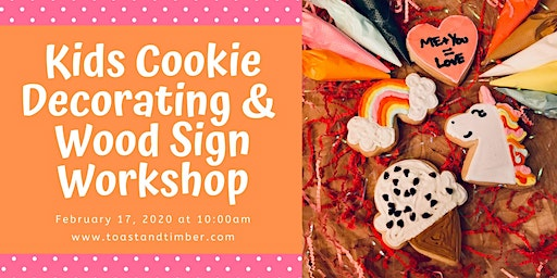 Kids Cookie Decorating & Wood Sign Workshop