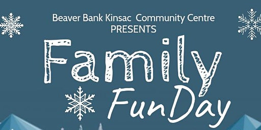 Family Fun Day in Beaver Bank, Mon Feb 17th 1pm - 4pm - Free Admission