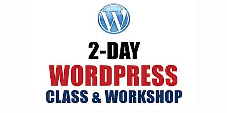 2-Day Wordpress Class & Workshop in Richmond Virginia - $447 tickets