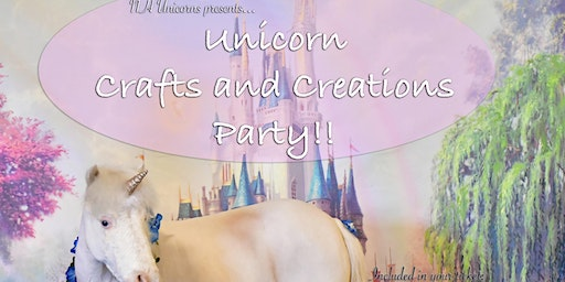 NH Unicorns presents Unicorns Crafts and Creations Party