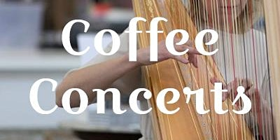 Coffee Concert - 24th March 2020