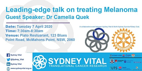 New leading-edge talk on treating Melanoma @ North Sydney Rotary Club tickets