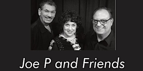 Joe P & Friends Trio- sophisticated & timeless standards and jazz tickets