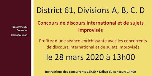 Concours de discours international et de sujets improvisés des Divisions A-B-C-D / Divisions A-B-C-D International Speech and Table Topics Contests (en français)