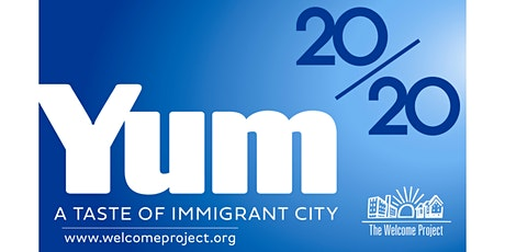 11th Annual YUM: A Taste of Immigrant City (VIRTUAL EVENT) tickets
