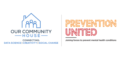 Our Community House Theories of Change Speaker Series: Prevention United