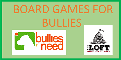 Board Games for Bullies tickets