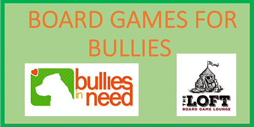 Board Games for Bullies