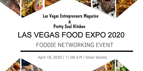 Las Vegas Food Expo 2020 / Foodie Networking Event tickets