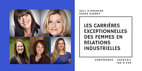 Les carrières exceptionnelles des femmes en relations industrielles tickets