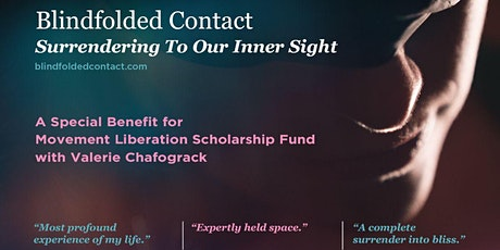 Blindfolded Contact (2/28) - Benefit for Movement Liberation tickets