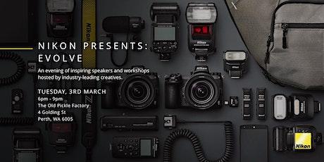 Nikon Presents: Evolve, Perth tickets