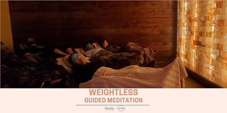 WEIGHTLESS - A Guided Meditation & Dry Salt Therapy Experience with The Pause Practice at Intown Salt Room tickets