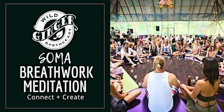 SOMA Breathwork Meditation: Connect + Create tickets