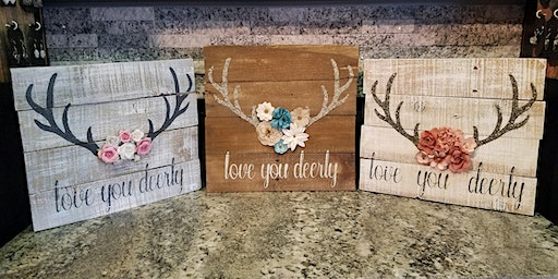 Love You Deerly Rustic Art Decor at Stone & Pallet™ Schererville - Eco-friendly Home Goods made by YOU!