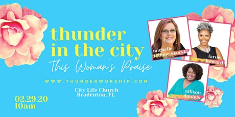 Thunder In The City Worship Experience tickets