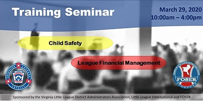 Virginia Little League Child Safety &  Financial Management Training