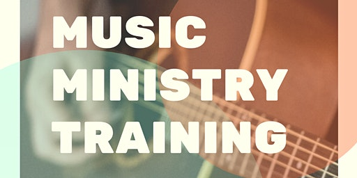 Music Ministry Training