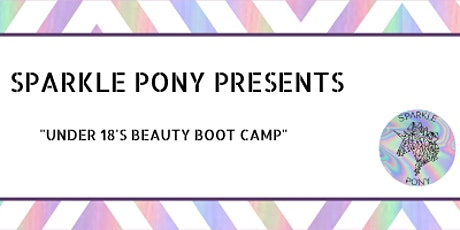 Beauty Bootcamp for under 18's tickets