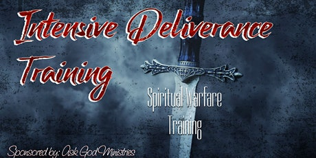 Intensive Deliverance Training  tickets