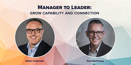 Manager to Leader - Grow Capability and Connection tickets