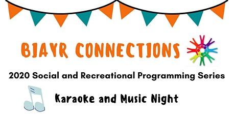 BIAYR Social Connections - Karaoke and Music Night tickets