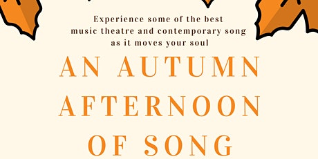 An Autumn Afternoon of Song tickets