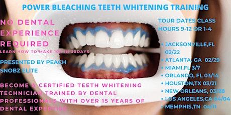 Power Bleaching Teeth Whitening Training tickets