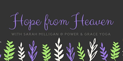 Hope from Heaven with Sarah Milligan