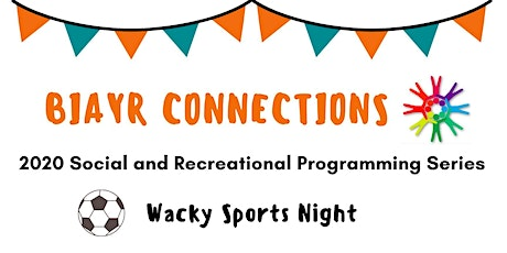 BIAYR Social Connections - Wacky Sports Night tickets