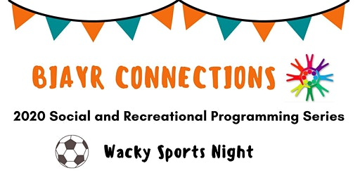 BIAYR Social Connections - Wacky Sports Night