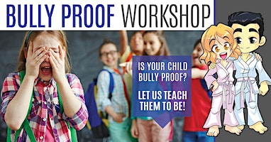 FREE Bully Proof Workshop