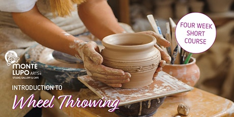 Monte Lupo Arts - Introduction to Wheel Throwing (4 week course) tickets