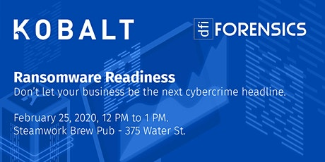Ransomware Readiness - Don't let your business be the next cybercrime headline tickets