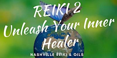 Reiki 2 Certification Class & Attunement – Usui Shiki Ryoho (Nashville, TN)