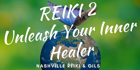 Reiki 2 Certification Class & Attunement - Usui Shiki Ryoho (Nashville, TN) tickets