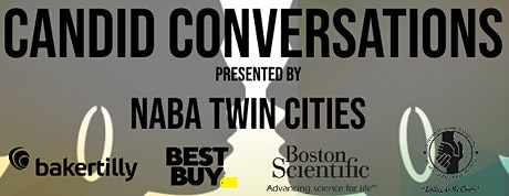 NABA Twin Cities 5th Annual Black History Month Event - Candid Conversations tickets