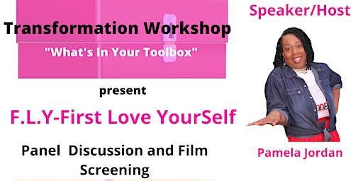 Transformation Workshop-F.L.Y First Love Yourself