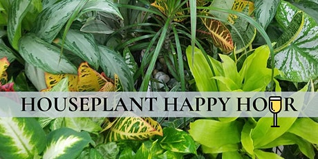 Houseplant Happy Hour tickets