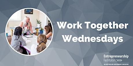Work Together Wednesdays tickets