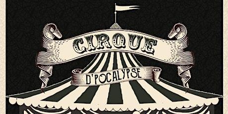 Cirque D'Pocalypse tickets