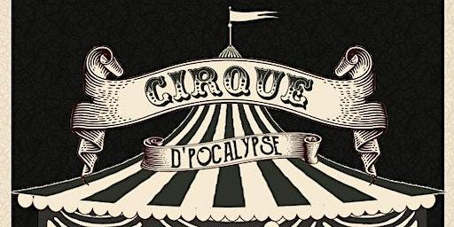 Cirque D'Pocalypse
