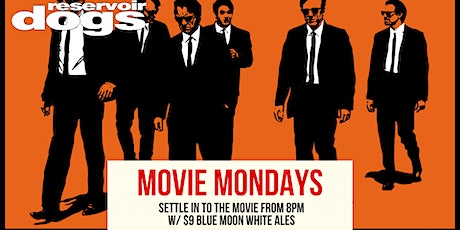 Monday Movie Night - 'Reservoir Dogs' tickets