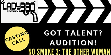 """Casting Call for """"No Smoke 3: The Other Woman""""- Poetry Play tickets"""