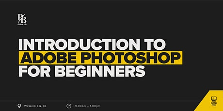 Learn The Introduction to Adobe Photoshop for Beginners tickets