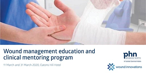 Wound management education and clinical mentoring program - 11/3 & 31/3
